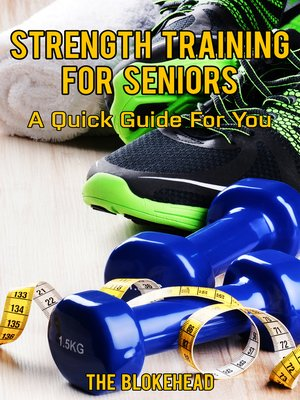 cover image of Strength Training For Seniors