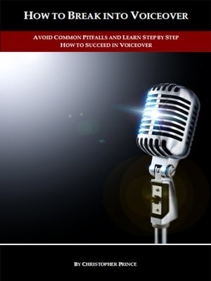 cover image of How to Break into Voiceover