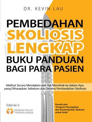 cover image of Pembedahan Skoliosis Lengkap Buku Panduan bagi Para Pasien