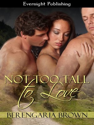 cover image of Not Too Tall to Love