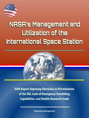 cover image of NASA's Management and Utilization of the International Space Station
