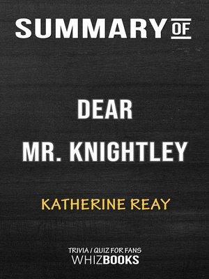 cover image of Summary of Dear Mr. Knightley