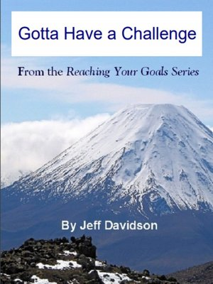 cover image of Gotta Have a Challenge