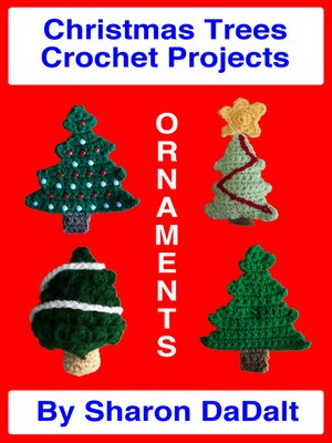 cover image of Christmas Trees Crochet Projects