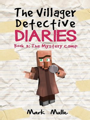 cover image of The Villager Detective Diaries, Book 3