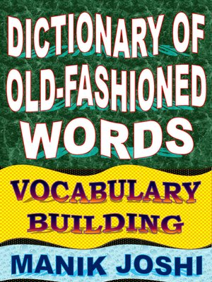 cover image of Dictionary of Old-fashioned Words