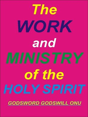 cover image of The Work and Ministry of the Holy Spirit
