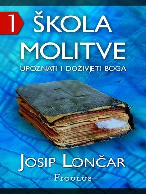cover image of Škola molitve 1
