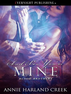 cover image of And Now You're Mine
