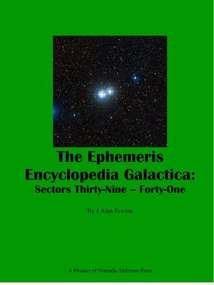 cover image of The Ephemeris Encyclopedia Galactica Sectors Thirty-Nine