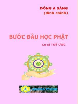 cover image of Bước đầu học Phật.