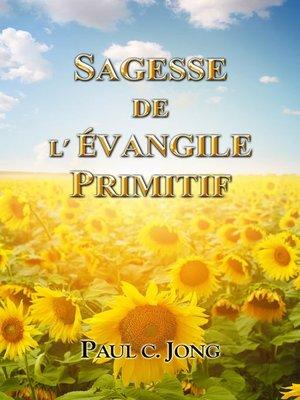 cover image of Sagesse De L'évangile Primitif