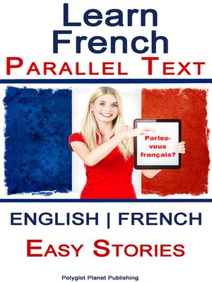 cover image of Learn French--Parallel Text--Easy Stories (English--French)