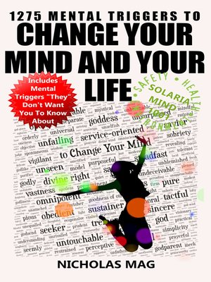 cover image of 1275 Mental Triggers to Change Your Mind and Your Life