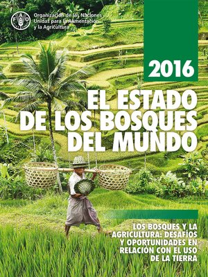 cover image of El estado de los bosques del mundo 2016