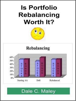 cover image of Is Portfolio Rebalancing Worth It?