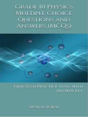 cover image of Grade 10 Physics Multiple Choice Questions and Answers (MCQs)