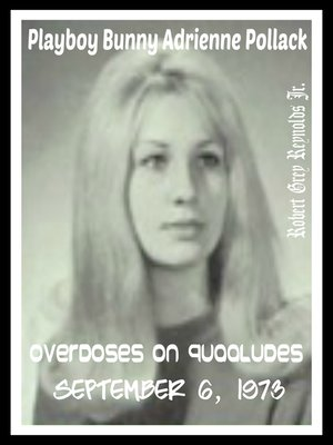 cover image of Playboy Bunny Adrienne Pollack Overdoses On Quaaludes September 6, 1973