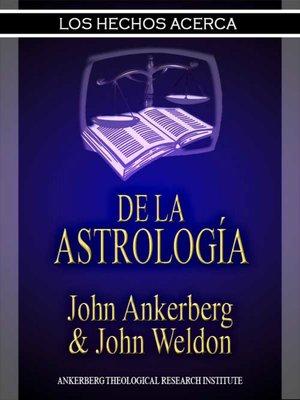 cover image of Los Hechos Acerca De La Astrología