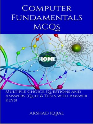 cover image of Computer Fundamentals Multiple Choice Questions and Answers (MCQs)
