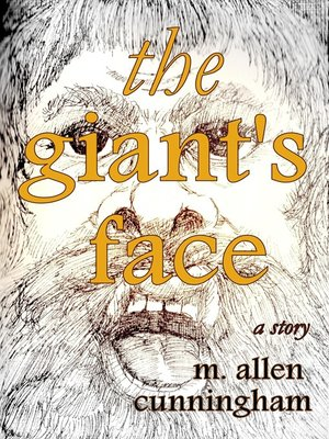 cover image of The Giant's Face, a Short Story