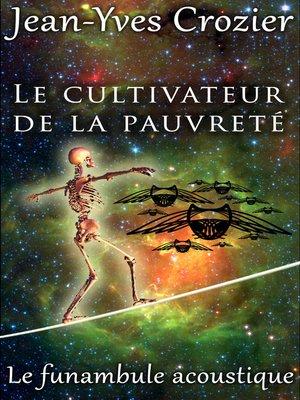 cover image of Le Cultivateur De La Pauvreté