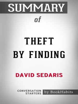 cover image of Summary of Theft by Finding by David Sedaris / Conversation Starters
