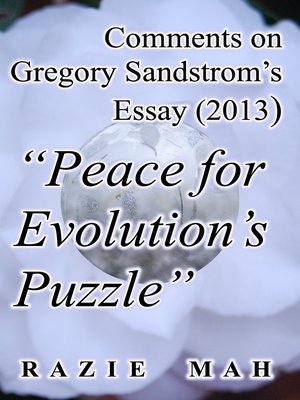 """cover image of Comments on Gregory Sandstrom's Essay (2013) """"Peace for Evolution's Puzzle"""""""