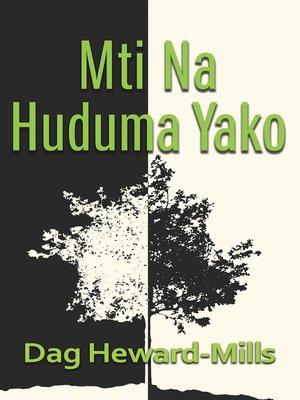 cover image of Mti Na Huduma Yako