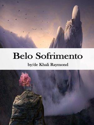 cover image of Belo Sofrimento