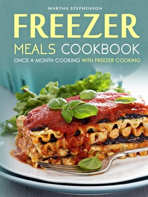 cover image of Freezer Meals Cookbook