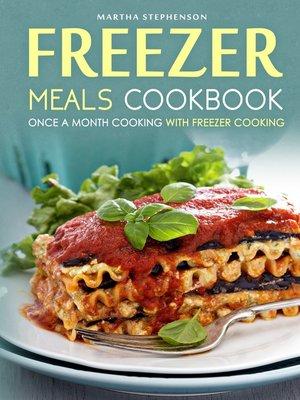 cover image of Freezer Meals Cookbook