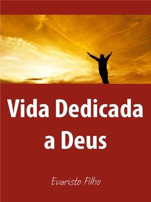 cover image of Vida dedicada a Deus