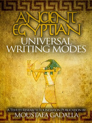 cover image of Ancient Egyptian Universal Writing Modes