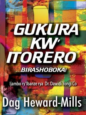 cover image of Gukura kw'Itorero...birashoboka!