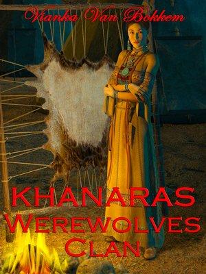 cover image of Khanaras Werewolves Clan