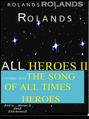 cover image of All Heroes II the Song of All Times Heroes