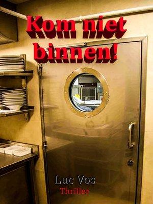 cover image of Kom niet binnen!