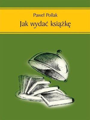 cover image of Jak wydać książkę