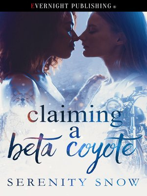 cover image of Claiming a Beta Coyote