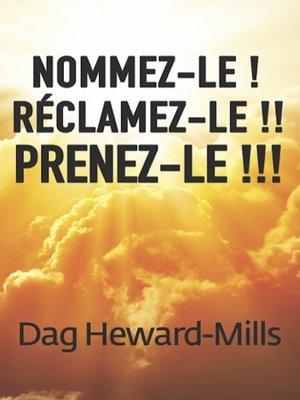 cover image of Nommez-le ! Réclamez-le !! Prenez-le !!!