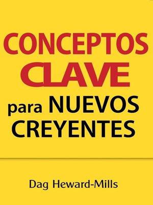 cover image of Conceptos clave para nuevos creyentes