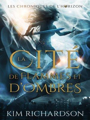 cover image of La Cité de flammes et d'ombres