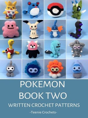 cover image of Pokemon Book Two--Written Crochet Patterns (Unofficial)