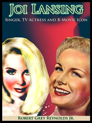 cover image of Joi Lansing Singer, TV Actress and B-Movie Icon