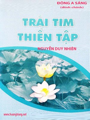 cover image of Trái tim thiền tập (A Heart as Wide as the World--Sharon Salzberg)