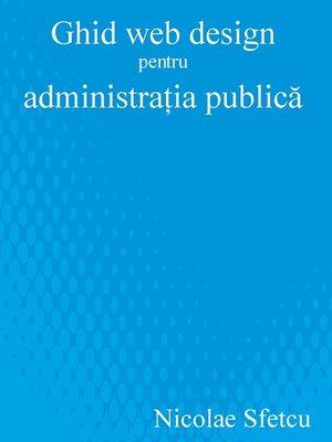 cover image of Ghid web design pentru administratia publică