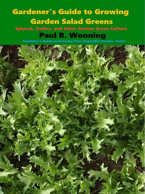cover image of Gardener's Guide to Growing Garden Salad Greens
