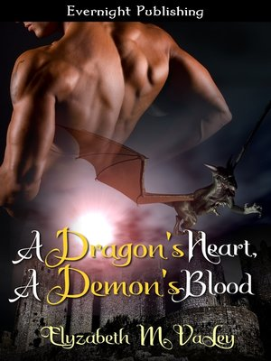 cover image of A Dragon's Heart, a Demon's Blood