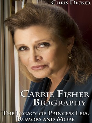 cover image of Carrie Fisher Biography